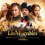 ミュージカル調セリフ回しがしっくりこない「レ・ミゼラブル」